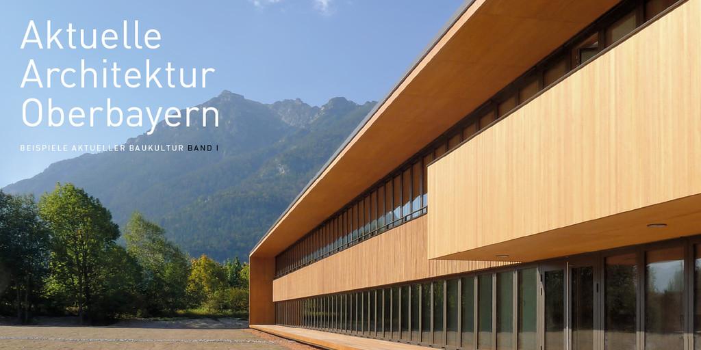 Architekturgalerie m nchen aktuelle architektur in oberbayern for Aktuelle architektur